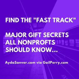 Major Gift Secrets All Nonprofits Should Know – The Fast Track!